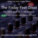 Stirling City Radio - The Friday Feel Good Radio Show (15th March 2019)