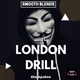 Smooth Blends Presents - LONDON DRILL Mix by Kio Apaloo