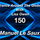 Trance Around The Globe With Lisa Owen EP 150   Manuel le Saux