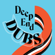 Deep End Dubs Vinyl Splash