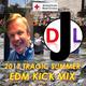 DJL 2017 - TRAGIC SUMMER EDM KICK MIX