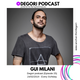 Gui Milani - Degori podcast [Episode 25]