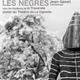 LES NÈGRES - Jean Genet [tentatives]