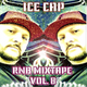 DJ ICE CAP RNB MIXTAPE VOL. 8