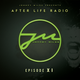 After Life Radio Episode 11 - Jonney Miles