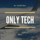 Dj Santox - Only Tech #013