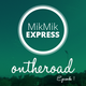 Mikmik Express On The Road - Episode 1
