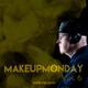 #MakeUpMonday Vol. 6 - Fusion Radio 003