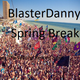 BlasterDanny Spring break 2017
