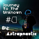Journey To The Unknown #4