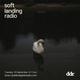 Soft Landing Radio - 18 September 2018 - Dublin Digital Radio