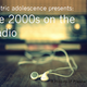 A History of Popular Music – The 2000s