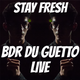 Adventure #121 BDR DU GUETTO LIVE