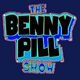 The Benny Pill Show - Episode 30