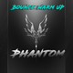Phantom - Bounce Warm Up