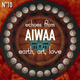 AIWAA: Earth, Art, Love