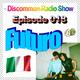 Discommon Radio Show 018: Futuro