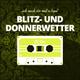 BLITZ- UND DONNERWETTER