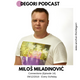 Milos Miladinovic - Connections (DeGori Podcast) [Episode 14]