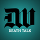 Death Talk Episode 082