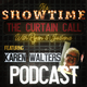 It's Showtime - The Curtain Call Podcast with Karen 'Wally' Walters