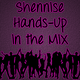 Shennise - Hands-Up in the Mix #5