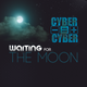 Waiting For The Moon - Dj Cyber mix