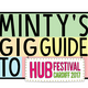 PODCAST: Minty's Gig Guide to Cardiff // 10 Things To See @ Hub Festival 2017