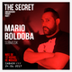 Techno Session THE SECRET @  Mario Boldoba