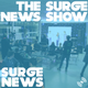 The Surge News Show Podcast Tuesday 21st February 6pm