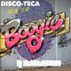 DISCO-TECA Social Club presents 'Boogie Bad - Stay Phunkie'