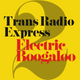 Trans Radio Express 2: Electric Boogaloo 3rd May 2017