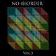 NO (B)ORDER Vol. 3 - Last Dance in Shanghai -