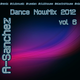 A-Sanchez - Dance NowMix 2012 vol 6