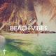 Beach Vibes - Chill Session - By Afficionado