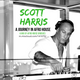 SCOTT HARRIS A JOURNEY IN AFRO HOUSE