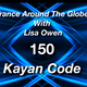 Trance Around The Globe With Lisa Owen EP 150 KAYAN CODE