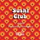 SUSHI CLUB 3 amb Valen Mongay