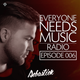 Everyone Needs Music RADIO | Episode 006 logo