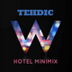 W HOTEL Minimix By TEHDIC