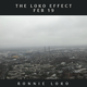 The Loko Effect - FEB 19