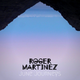 Roger Martinez - June Journeys