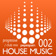 HOUSE MUSIC 002  progressive / club mix