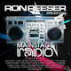 RON REESER - Mainstage Radio - Episode 046 -  July 2016