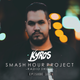 Kyros - ''Smash Hour Project'' Radio Show Ep. 107
