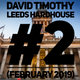 David Timothy - Leeds Hardhouse #2 (February 2019)