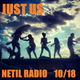Just Us - 10th October