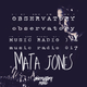 OBSERVATORY MUSIC RADIO SHOW #017 - Mata Jones