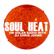 Soul Heat with Dj Chris Johns, Solar Radio [2018.10.05]