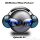DJ Michael Wray Podcast Episode 64